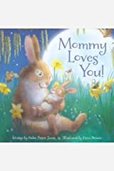 Mommy Loves You! Hardcover