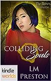 The Runes Universe: Colliding Souls (Kindle Worlds Novella)