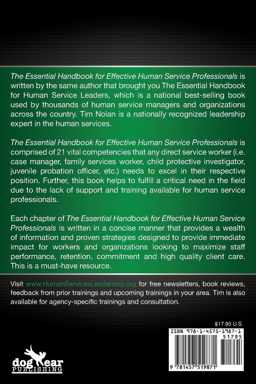 The Essential Handbook for Effective Human Service Professionals: Tim  Nolan: 9781457519871: Amazon.com: Books