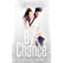 By Chance (A Playing Games Spin-off Novella)