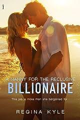 A Nanny for the Reclusive Billionaire (A Billionaire Popular Romance) Kindle Edition