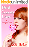 First Comes Love: A Chronicles of Moxie Novel