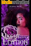 Violet Elation: A Reverse Harem Romance (The Rose Vampires Book 6)