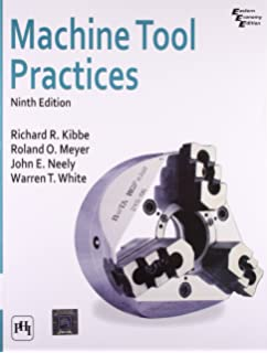 Machine tool practices 9th edition richard r kibbe roland o machine tool practices fandeluxe Image collections