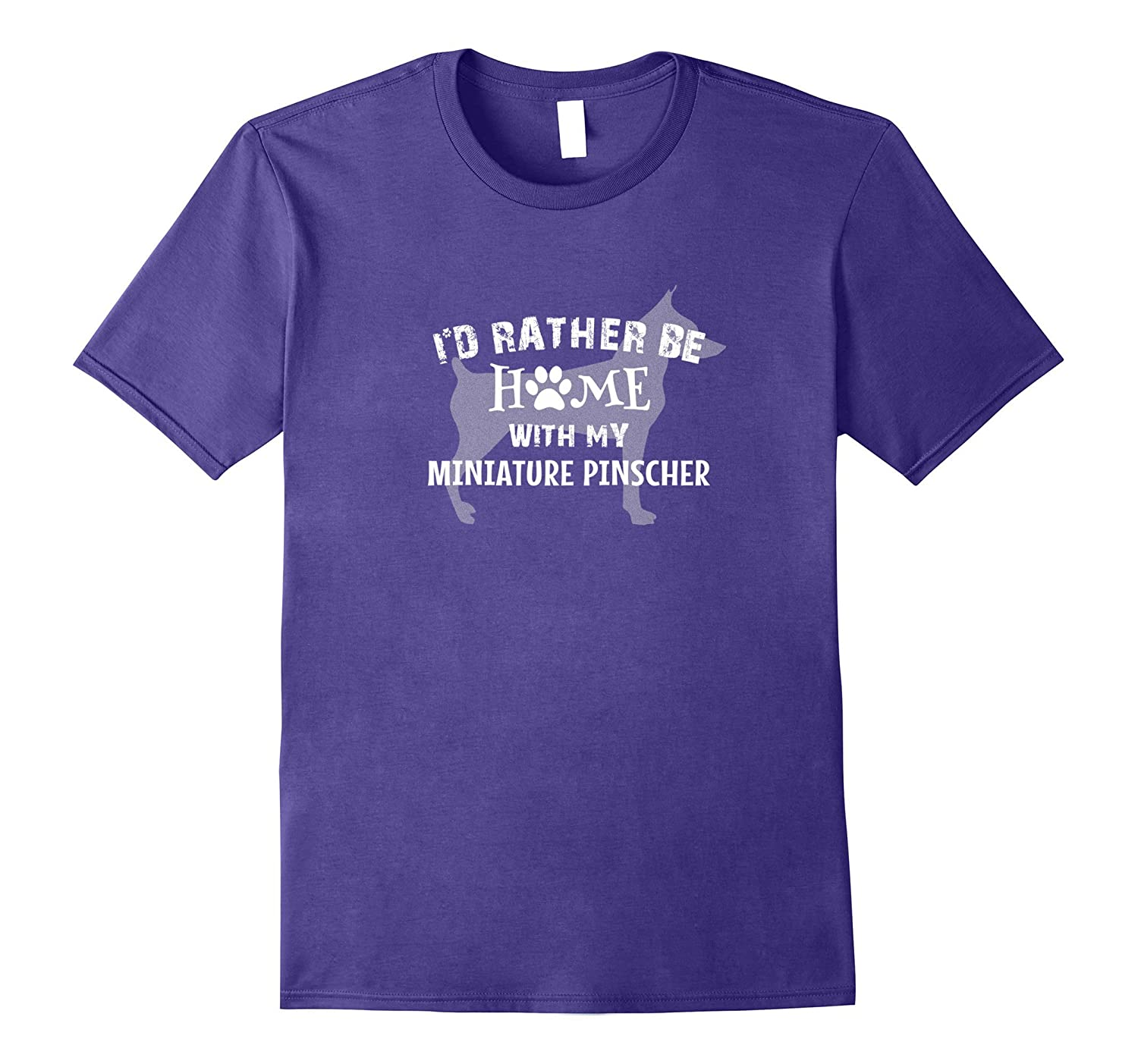 I Would Rather Be Home with My Miniature Pinscher Shirt-TH