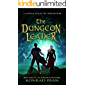 The Dungeon Leader: A LitRPG Level-up Adventure (The Dungeon Slayer Series Book 3)