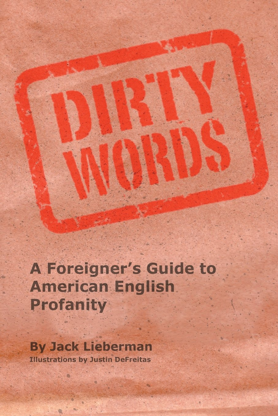 Download Dirty Words: A Foreigner's Guide to American English Profanity pdf