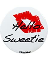 Nani?Wear Doctor River Song Who 2.25 Inch Geek Button: Hello Sweetie