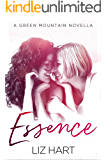Essence: A Green Mountain Novella