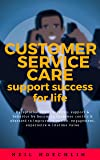 Customer Service Care  Support Success for