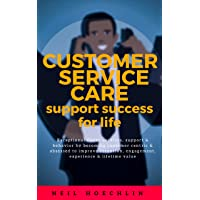Customer Service Care  Support Success for Life: Exceptional client services, support...
