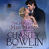 The Mystery of Miss Mason: Lost Lords Series, Book 5
