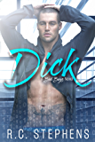 Dick: A Bad Boys Novel