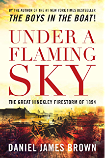 The indifferent stars above the harrowing saga of the donner under a flaming sky the great hinckley firestorm of 1894 fandeluxe Epub
