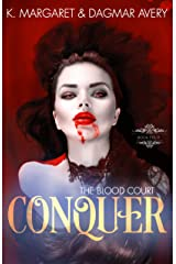 Conquer (The Blood Court Book 4) Kindle Edition