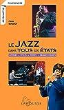 Le jazz dans tous ses états