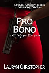Pro Bono (Hit Lady for Hire Book 1) Kindle Edition
