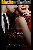 Garota Veneno   Duologia Palace - Vol.2