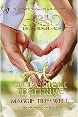 A Convenient Marriage: A Paranormal Romance (Moragh's Ghost Saga Book 1)