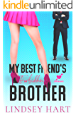 My Best Friend's Forbidden Brother: Frenemies with Benefits Romantic Comedy (Heartbreakers Book 2)