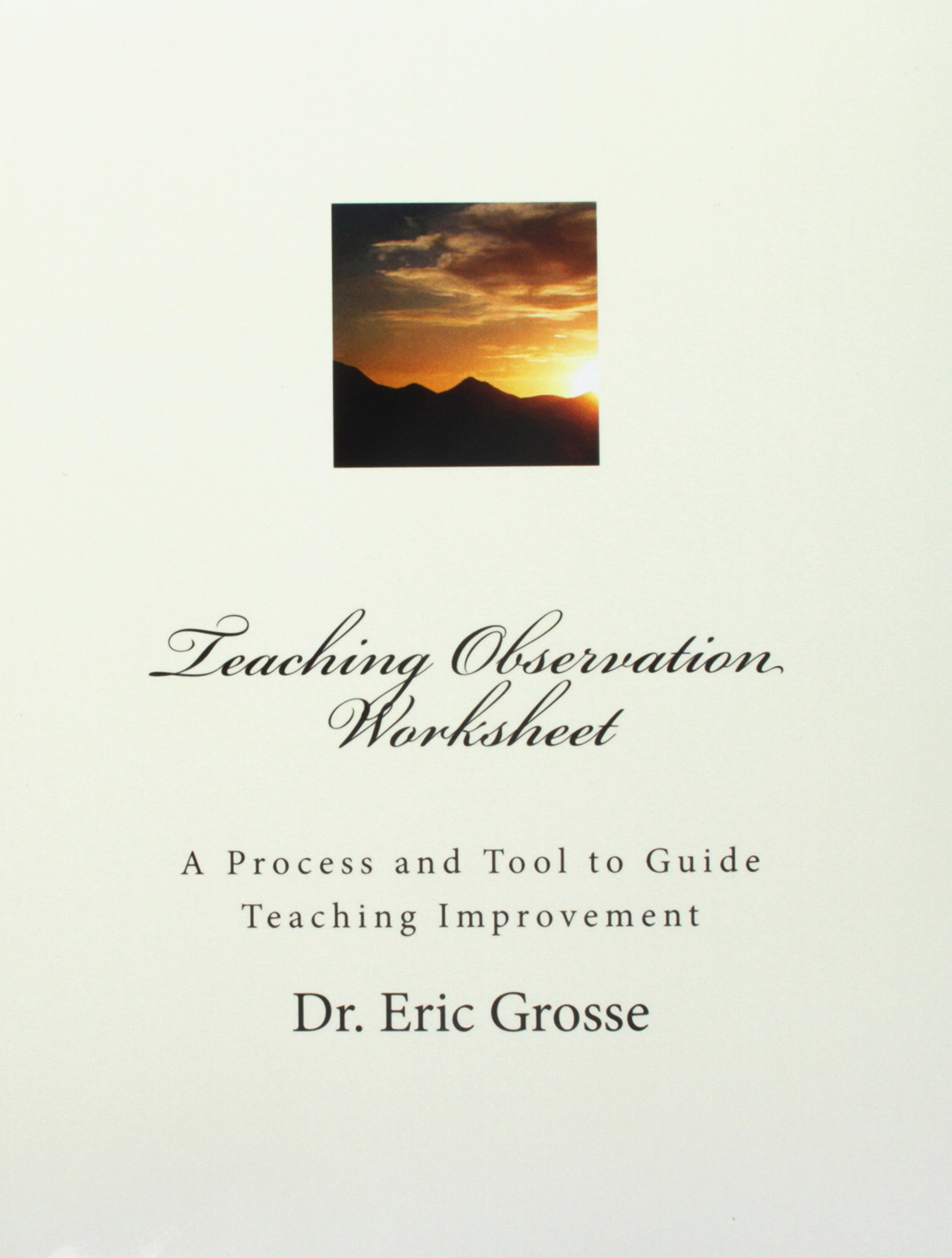 Teaching Observation Worksheet A Process And Tool To Guide Teaching