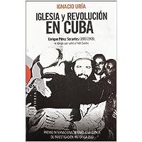 Iglesia y revolucion en Cuba-Premio Aten (Ensayo)