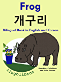 Bilingual Book in English and Korean: Frog (Learn Korean for Kids 1)