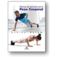 Manual de ejercicio con el peso corporal (Deportes nº 27)