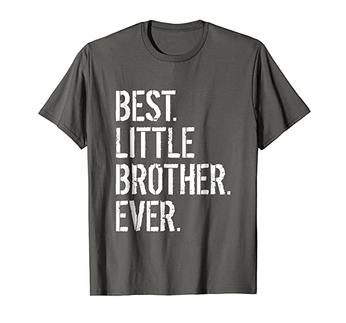 Mens Best Little Brother Ever Birthday Gift T Shirt 2XL Asphalt