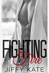 Fighting Fire: Finding Focus Series Book 3 Kindle Edition