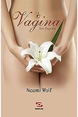 Vagina, uma biografia eBook Kindle