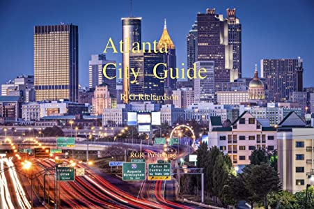 Atlanta City Guide (City Travel Series Book 139)