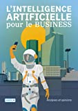 L'INTELLIGENCE ARTIFICIELLE pour le BUSINESS