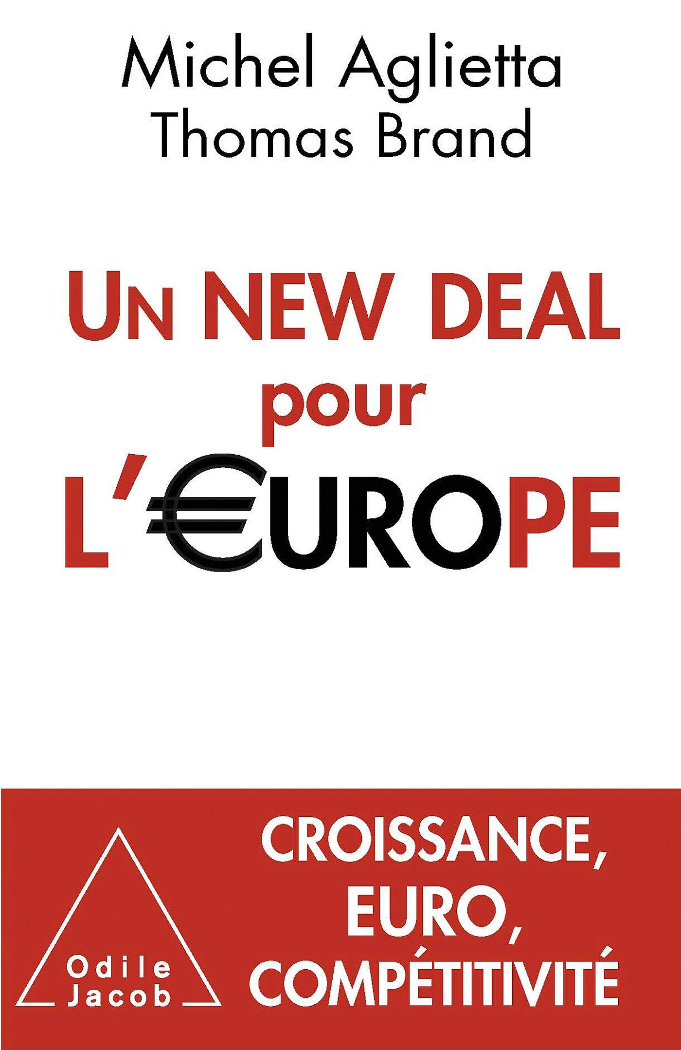 Un New Deal Pour Leurope 9782738129024 Amazon Books