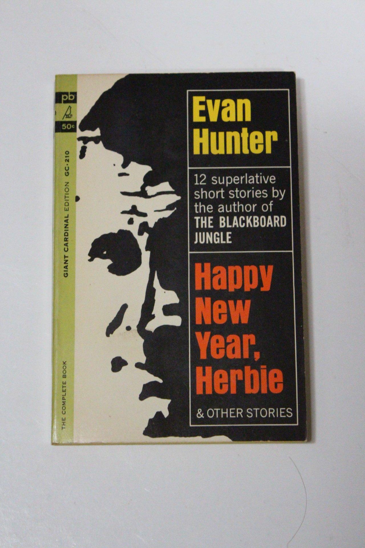 Happy New Year, Herbie & Other Stories: Evan Hunter: Amazon.com: Books