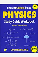 Essential Calculus-based Physics Study Guide Workbook: The Laws of Motion (Learn Physics with Calculus Step-by-Step) (Volume 1) Paperback