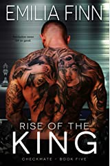 Rise Of The King (Checkmate Series Book 5) Kindle Edition