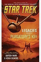 Legacies: Book #3: Purgatory's Key (Star Trek: The Original Series) Mass Market Paperback