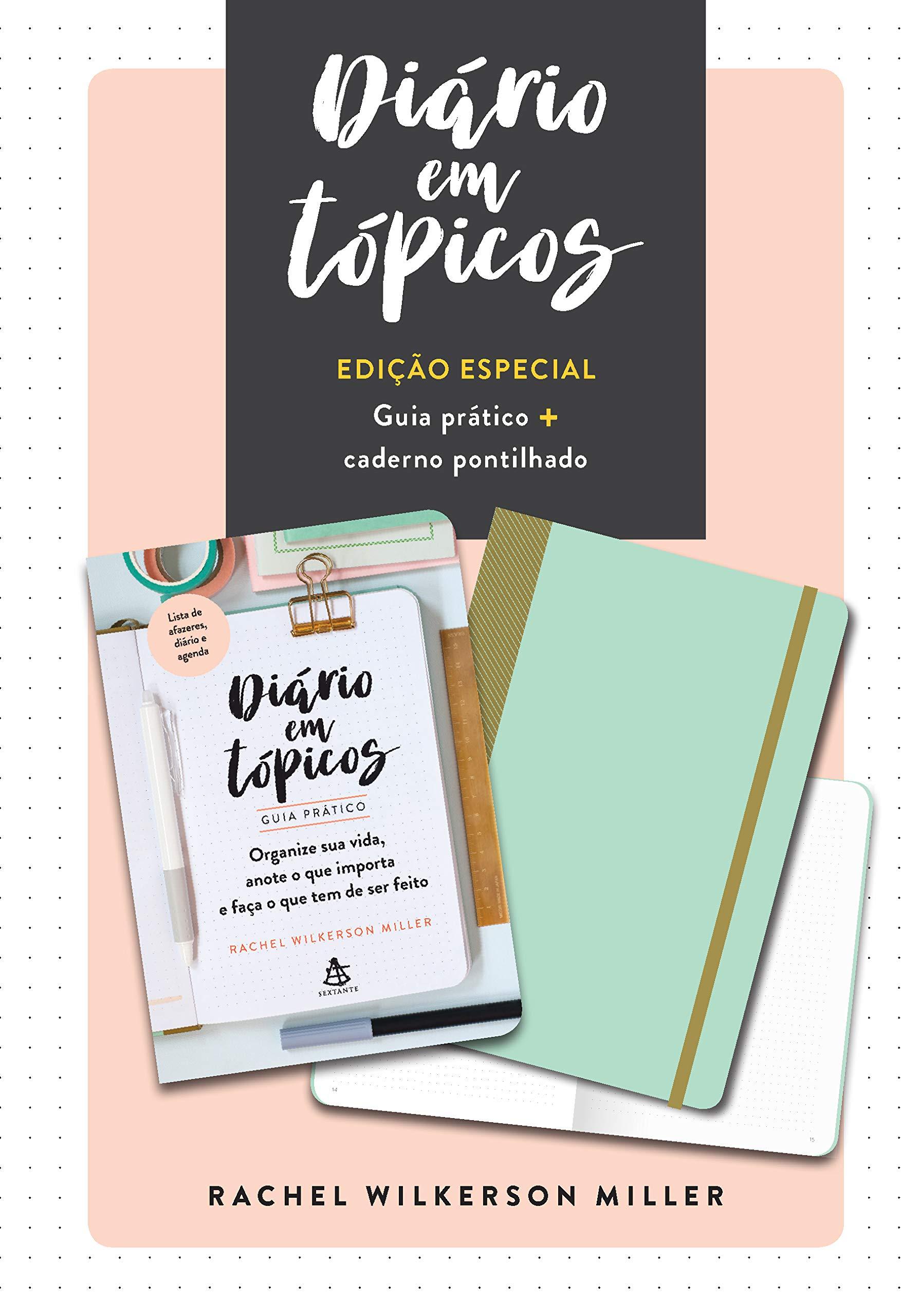 Diario em Topicos - Edicao especial com guia pratico e ...