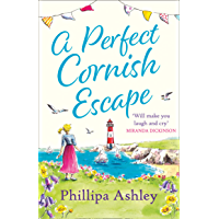 A Perfect Cornish Escape: The perfect uplifting, heartwarming new book to escape with this summer (Porthmellow Harbour 3) (English Edition)