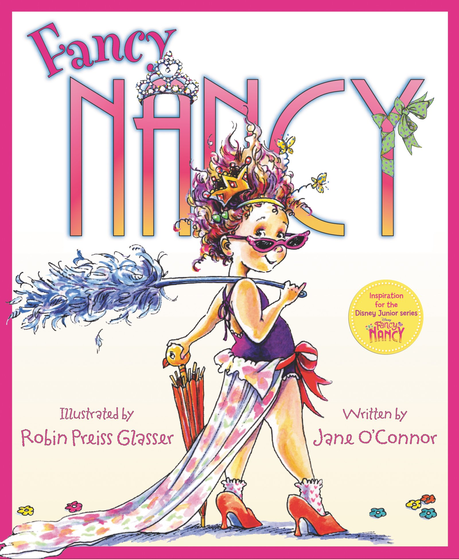 Fancy Nancy O Connor Jane Glasser Robin Preiss Amazon Com Books