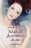 Naiade, La portatrice di vita