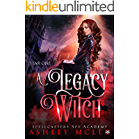 A Legacy Witch (Spellcasters Spy Academy Book 1)