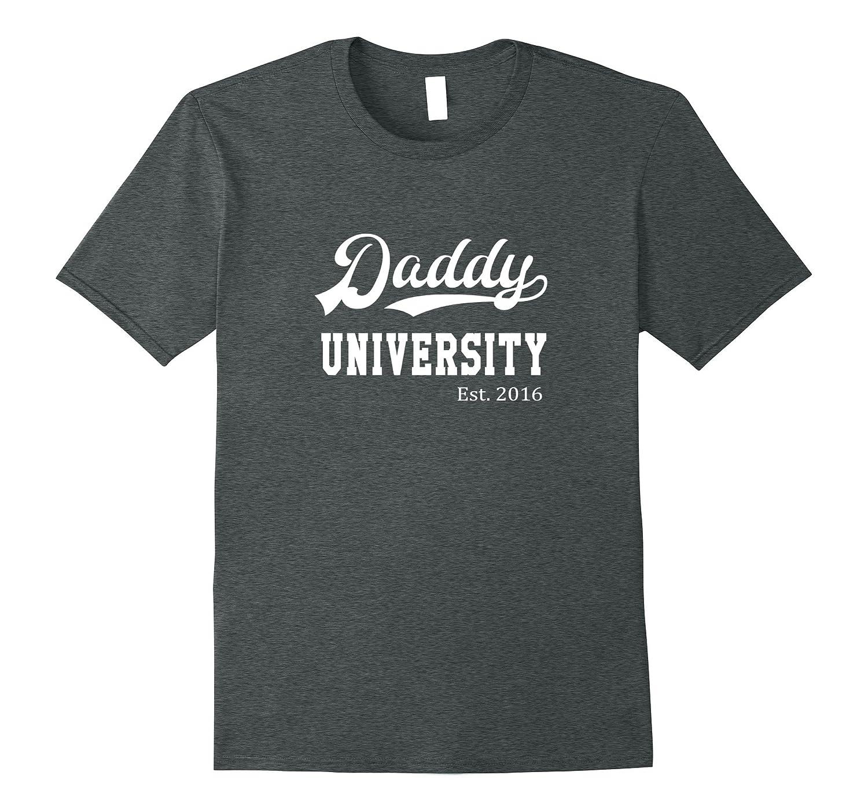 Mens Daddy University Est 2016 T Shirt