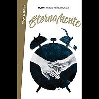 Eternamente (Spanish Edition)