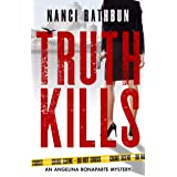 Truth Kills: PI Angelina Bonaparte Crime Thrillers #1 (Angelina Bonaparte Mysteries)