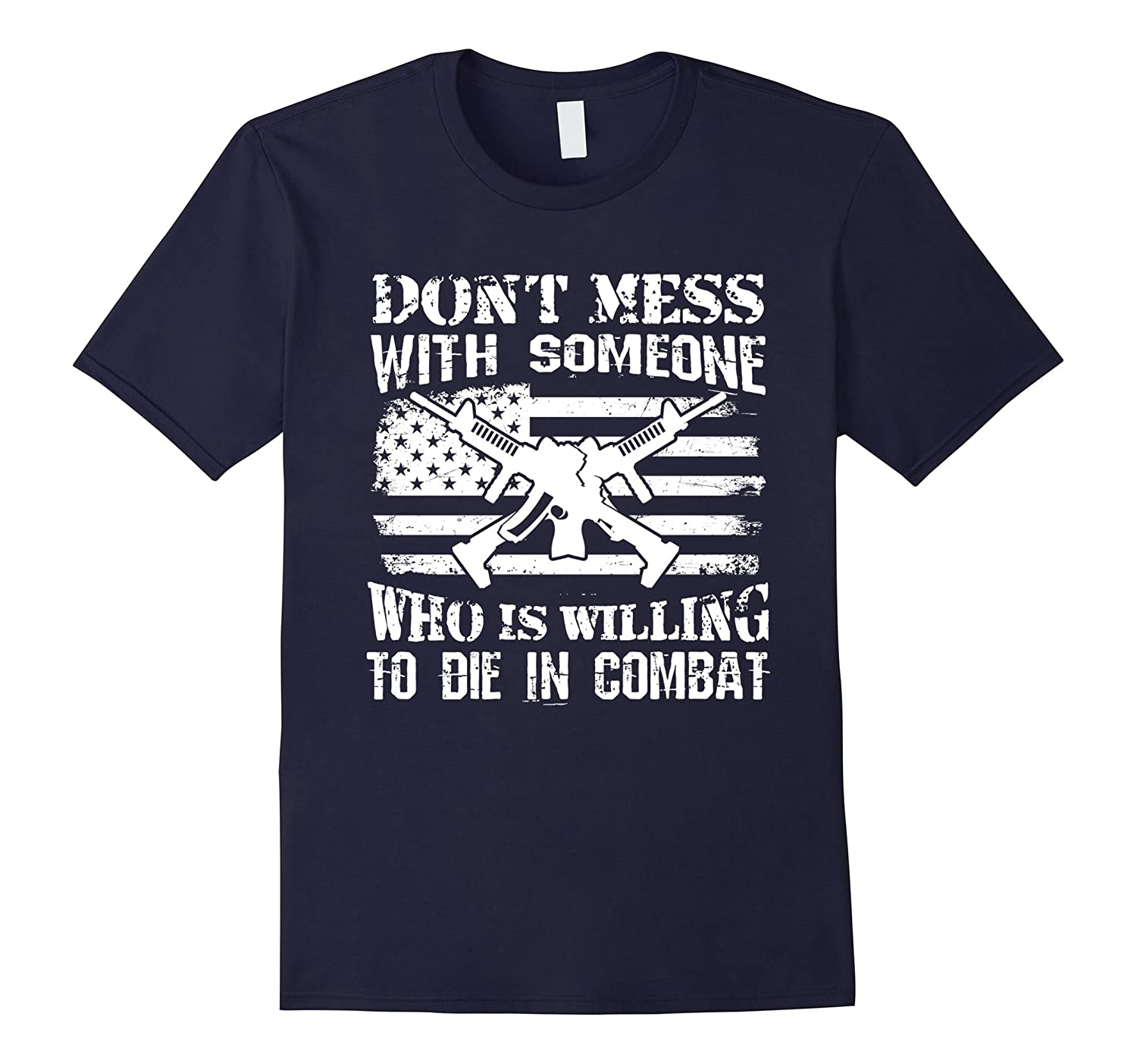T Shirt For Combat Veterans And Soldiers – Willing To Die
