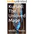Kursed: The Unloved Mage