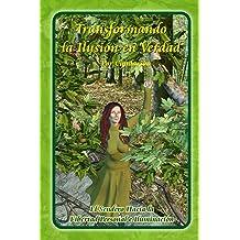28699b58dc Transformando la Ilusión en Verdad (Spanish Edition) Mar 11