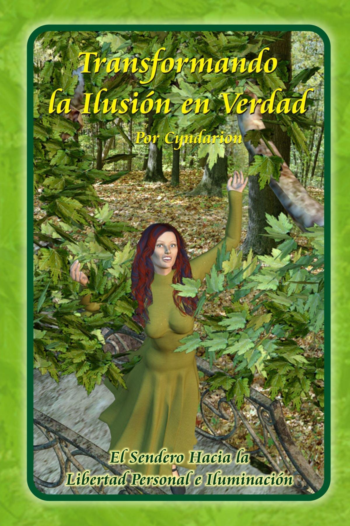 fd5446bf46 Transformando La Ilusion En Verdad  Amazon.es  Cyndarion  Libros